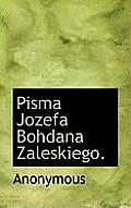 Pisma Jozefa Bohdana Zaleskiego.