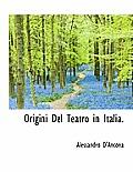 Origini del Teatro in Italia.