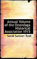 Annual Volume of the Onondaga Historical Association 1915