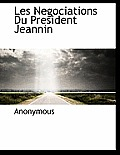 Les Negociations Du President Jeannin