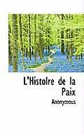 L'Histolre de La Paix