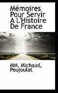 M Moires Pour Servir A L'Histoire de France