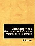 Mittheilungen Des Naturwissenschaftlichen Vereins for Steiermark