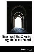 Minutes of the Seventy-Eighth Annual Session