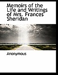 Memoirs of the Life and Writings of Mrs. Frances Sheridan