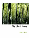 The Life of Service