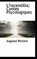 L'Hacendilla; Contes Psycologiques