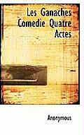 Les Ganaches Com Die Quatre Actes