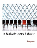 La Bombarde: Contes Chanter