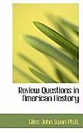 Review Questions in American Hestory