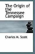 The Origin of the Tennessee Campaign