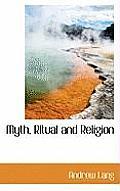 Myth, Ritual and Religion