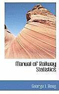 Manual of Railway Statistics