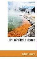 Life of Abdul Hamid