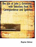 The Life of John J. Crittenden, with Selections from His Correspondence and Speeches
