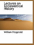 Lectures on Ecclesiastical History