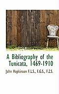 A Bibliography of the Tunicata, 1469-1910