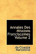Annales Des Missions Franciscaines Volume 2