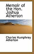 Memoir of the Hon. Joshua Atherton