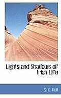 Lights and Shadows of Irish Life