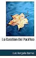 La Cuestion del Pacifico