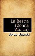 La Bestia (Donna Aluica)