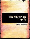 The Hallow Isle Tragedy