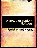 A Group of Nation-Builders