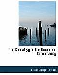 The Genealogy of the Dimond or Dimon Family