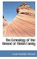 The Genealogy of the Dimond or Dimon Family