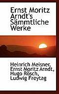 Ernst Moritz Arndt's Sammtliche Werke