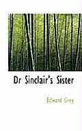 Dr Sinclair's Sister