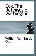 Cox.the Defenses of Washington.