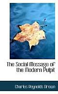 The Social Message of the Modern Pulpit