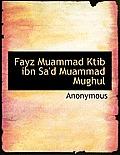 Fayz Muammad Ktib Ibn Sa'd Muammad Mughul