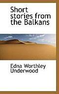 Short Stories from the Balkans