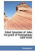 Select Speeches of John Sergeant of Pennsylvania [1818-1828]
