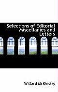 Selections of Editorial Miscellanies and Letters