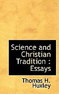 Science and Christian Tradition: Essays