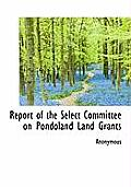 Report of the Select Committee on Pondoland Land Grants