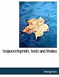 Vespucci Reprints, Texts and Studies