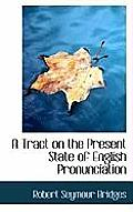 A Tract on the Present State of English Pronunciation