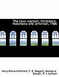 The Town Register: Waldoboro, Nobleboro and Jefferson, 1906