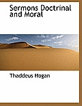 Sermons Doctrinal and Moral