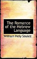 The Romance of the Hebrew Language
