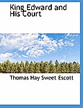 King Edward and His Court