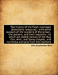 The History of the Fleet Marriages [Electronic Resource]: With Some Account of the Wardens of the P