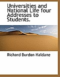 Universities and National Life Four Addresses to Students.