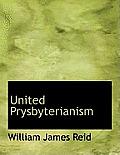 United Prysbyterianism