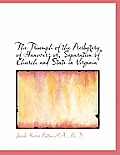 The Triumph of the Presbytery of Hanover; Or, Separation of Church and State in Virginia